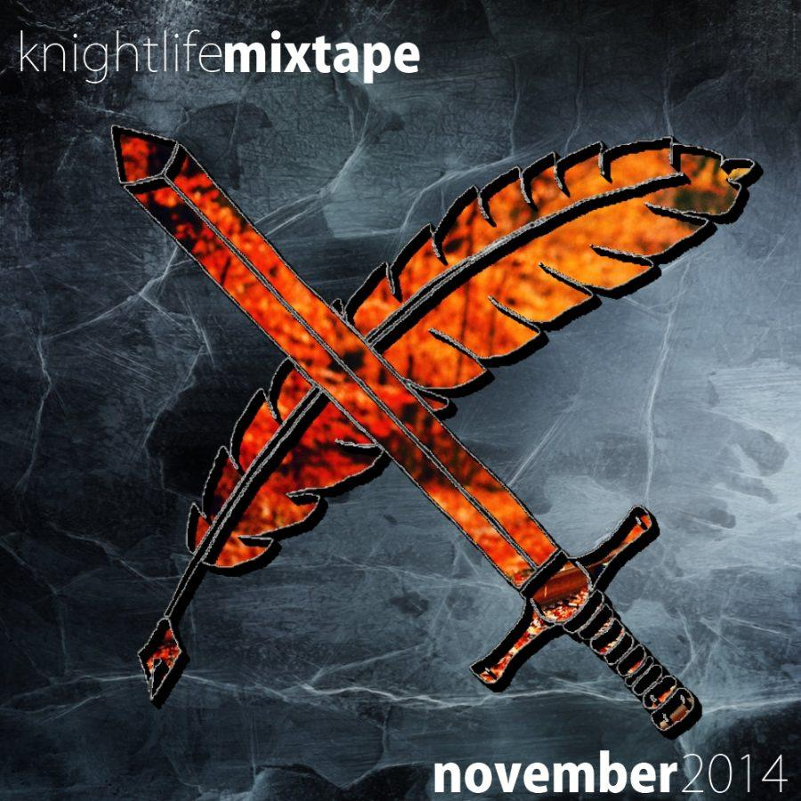 Knight Life Mixtape: November 2014