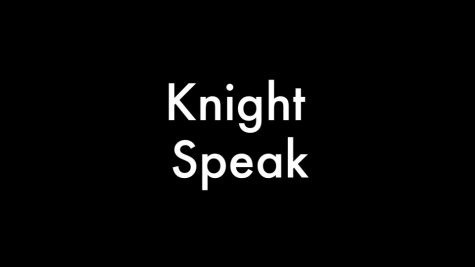 Knight Speak – Spring Break 2015